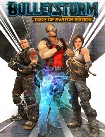 Bulletstorm: Duke of Switch Edition