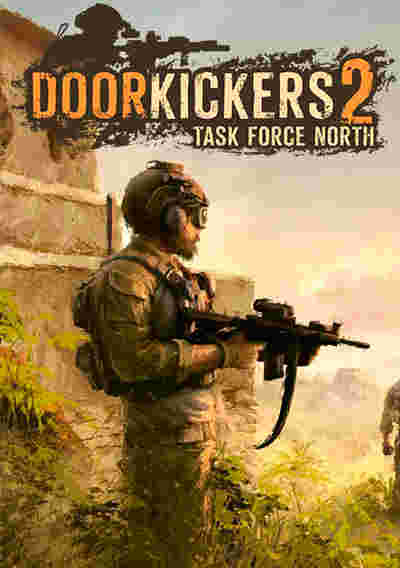Door Kickers 2: Task Force North